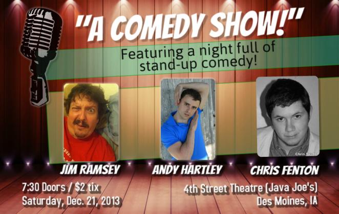 A Comedy Show!