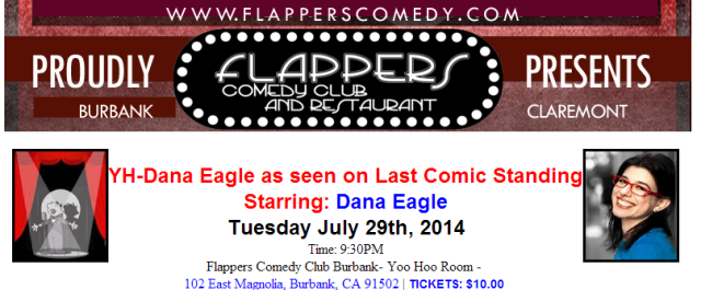 Dana Eagle has been on Last Comic Standing, recently!